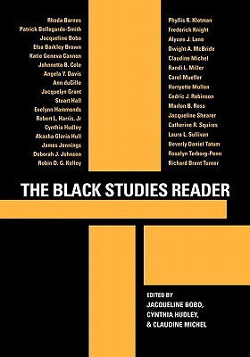 The Black Studies Reader By Bobo, Jacqueline (EDT)/ Hudley, Cynthia (EDT)/ Michel, Claudine (EDT)